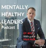Landmarc supports new 'Mentally Healthy Leaders' podcast